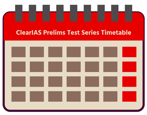 Check ClearIAS Prelims Test Series Timetable