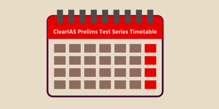 ClearIAS UPSC Prelims Test Series Timetable - Download as PDF